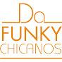 Da Funky Chicanos - Youtube