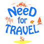 Need For Travel
