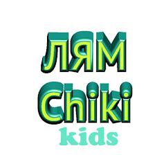 LyamChiki Kids