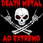 Death Metal Ao Extremo