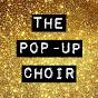 The Pop-Up Choir
