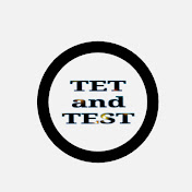 TET and TEST