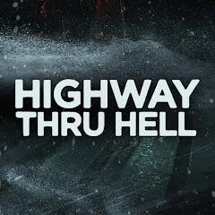 Highway Thru Hell - Official