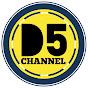 D5 CHANNEL
