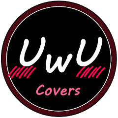 UwU Covers