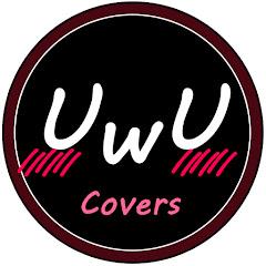 UwU Covers