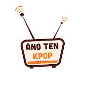Ang Ten Kpop