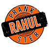 Prankster Rahul