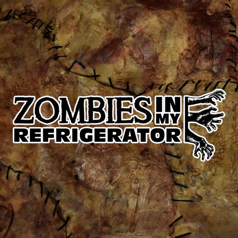 ZOMBIES IN MY REFRIGERATOR