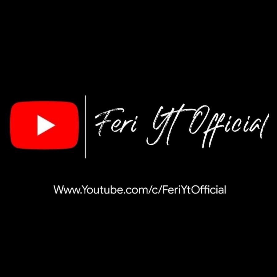 Feri Yt Official - YouTube