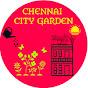 CHENNAI CITY GARDEN