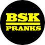bsk pranks