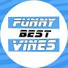 Funny Best Vines