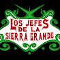 Los Jefes De La Sierra Grande