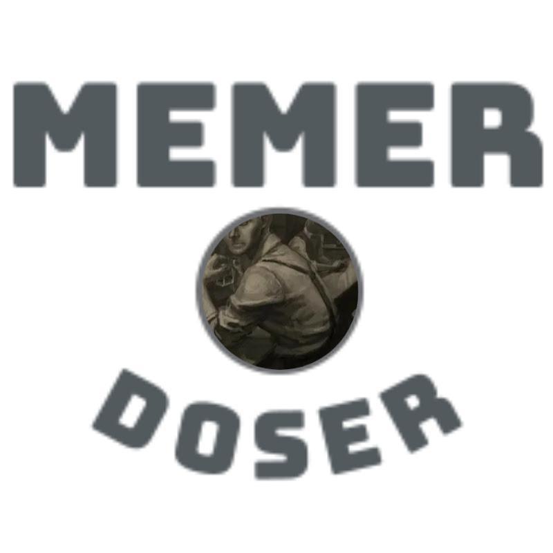 MemerDoser (memerdoser)