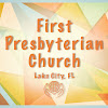 First Presbyterian Church of Lake City, FL