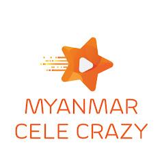 Myanmar Cele Crazy