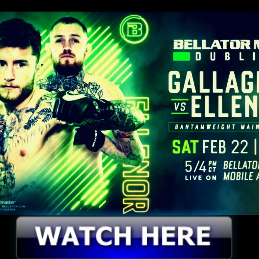Bellator Europe Gallagher vs. Ellenor Live Stream