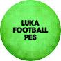 LUKA FOOTBALL PES