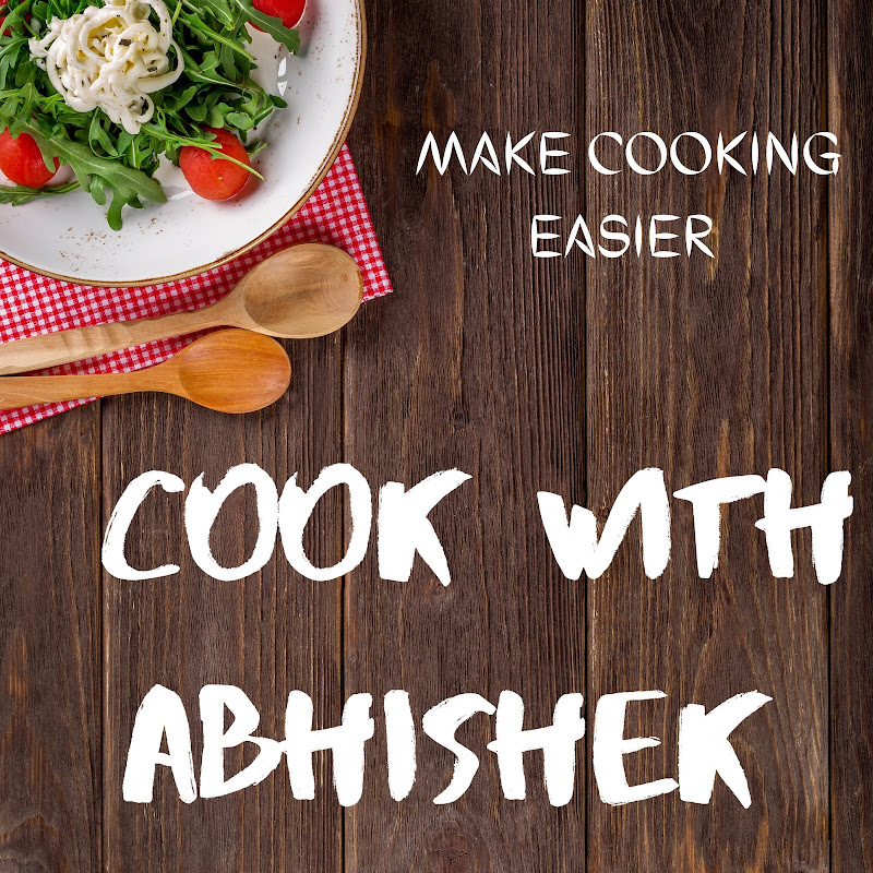 COOK WITH ABHISHEK (cook-with-abhishek)
