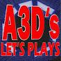 A3D's Lets Plays