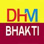 DHM Bhakti