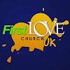 First Love Church London
