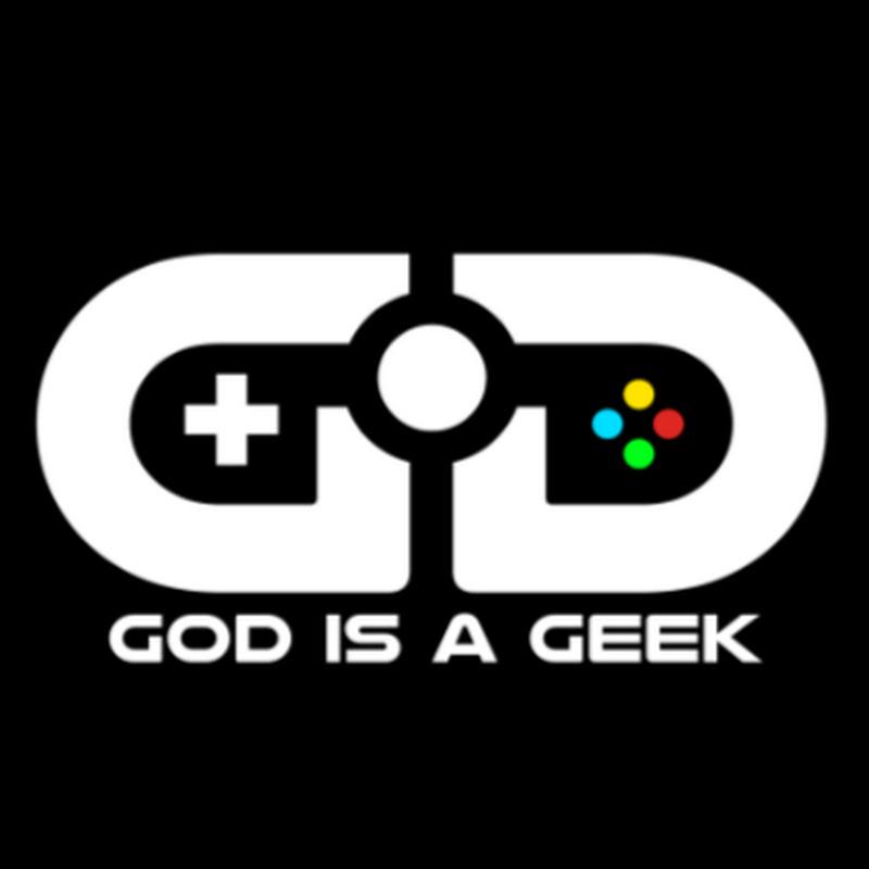 God is a Geek
