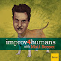 improv4humans with Matt Besser - Youtube