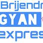 Brijendra Gyan Express