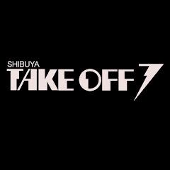 SHIBUYA TAKE OFF 7