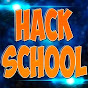 Hack School