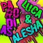 LucA & Alesha【PARODIAS】