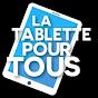 La Tablette pour Tous / AJ2G Consulting