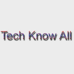 Tech Know All