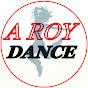 A ROY DANCE