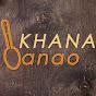Khana Banao