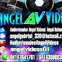 AUDIOVISUALES ANGEL VIDEOS