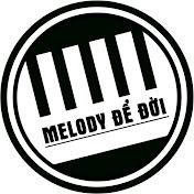 Melody Trữ Tình