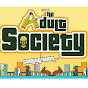 The Adult Society