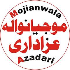 Mojianwala Azadari