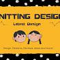 Knitting Design & Pattern Idea