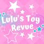 Lulu's Toy Revue
