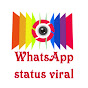 WhatsApp status viral