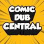 Comic Dub Central