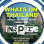 Whats on Thailand with Inspire