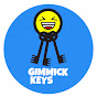 Gimmick Keys