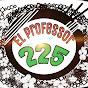 EL PROFESSOR 225