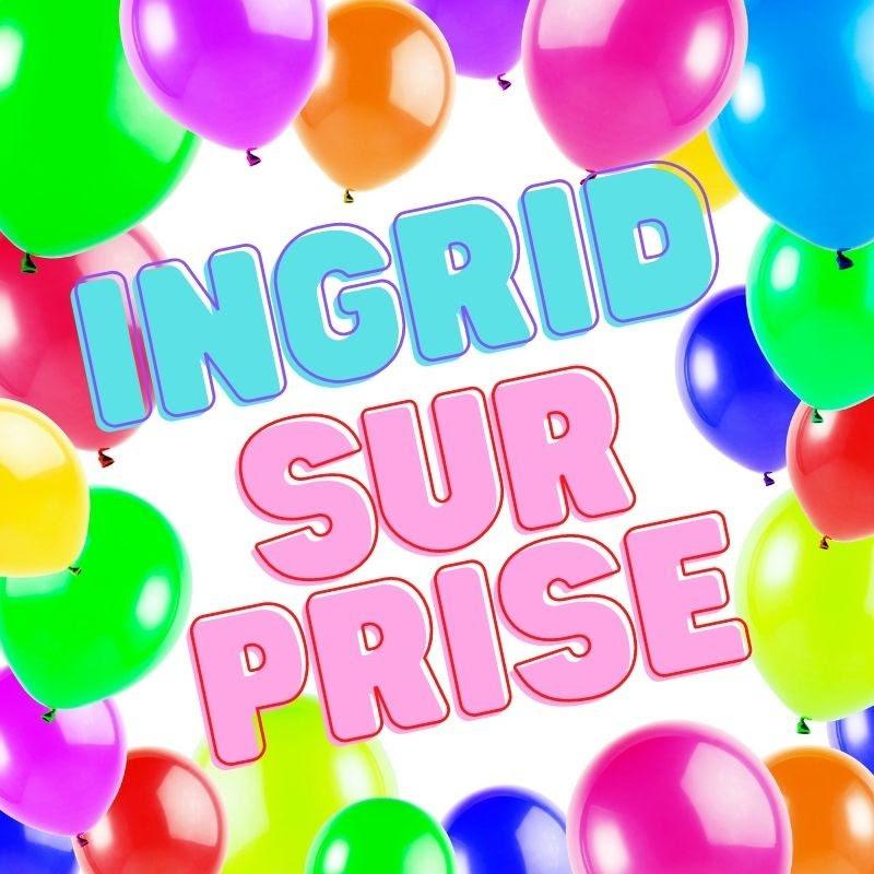 Ingrid Surprise