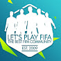 Let's Play FIFA Channel